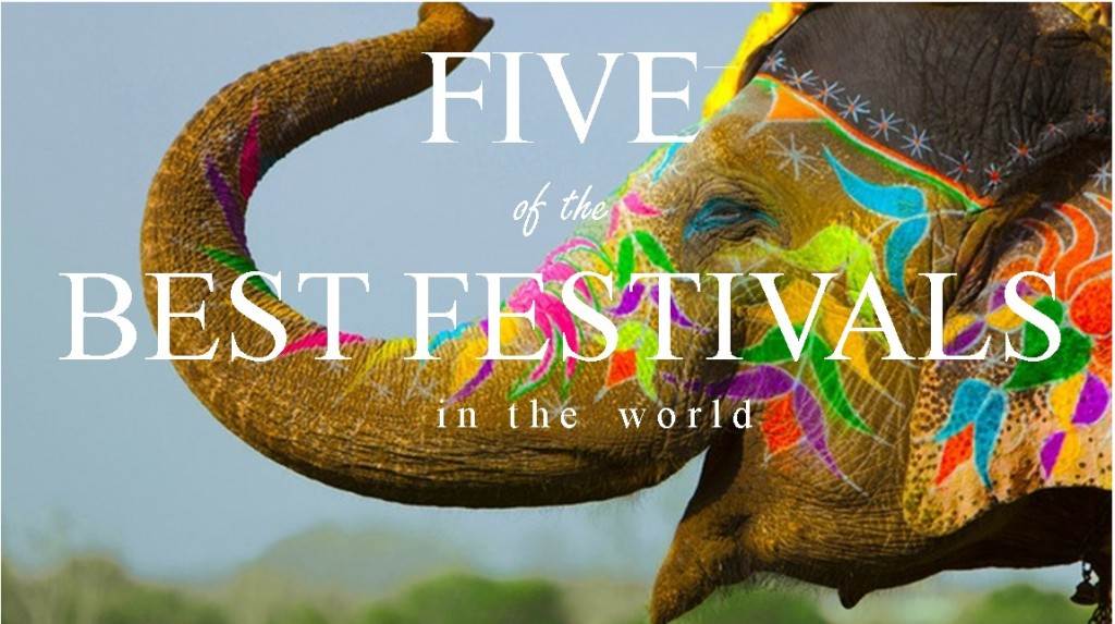 Best Festivals in the World- The Daydream Diaries