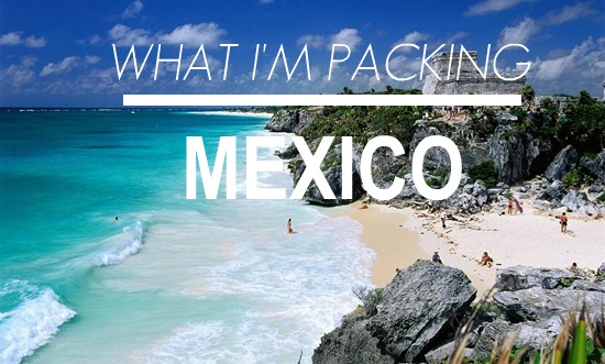 The Daydream Diaries Mexico Packing